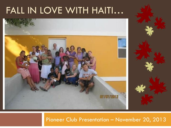 Fall in love with haiti