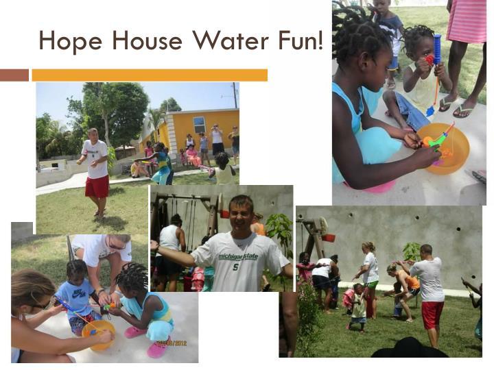 Hope House Water Fun!
