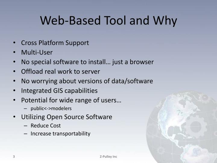 Web based tool and why
