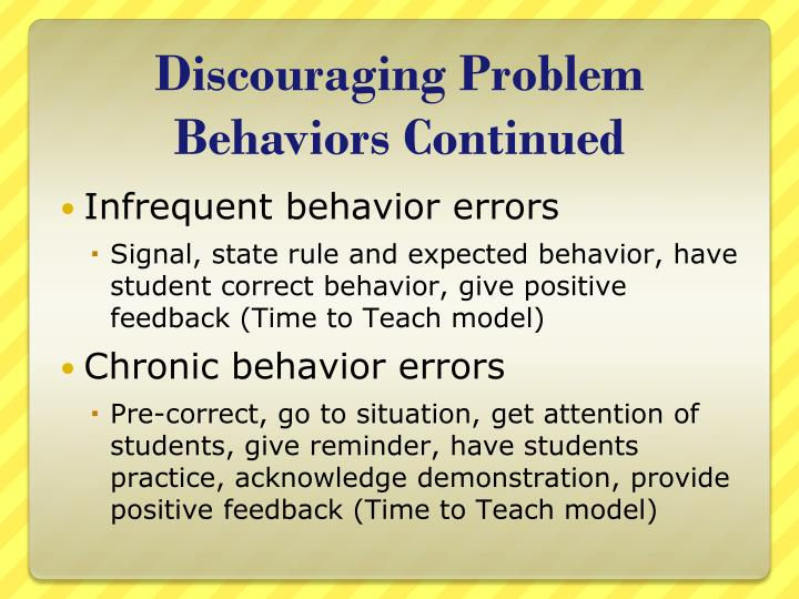 Discouraging Problem Behaviors Continued