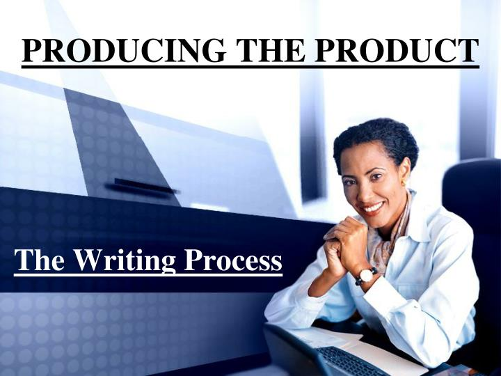 producing the product