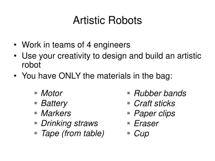 Artistic Robots