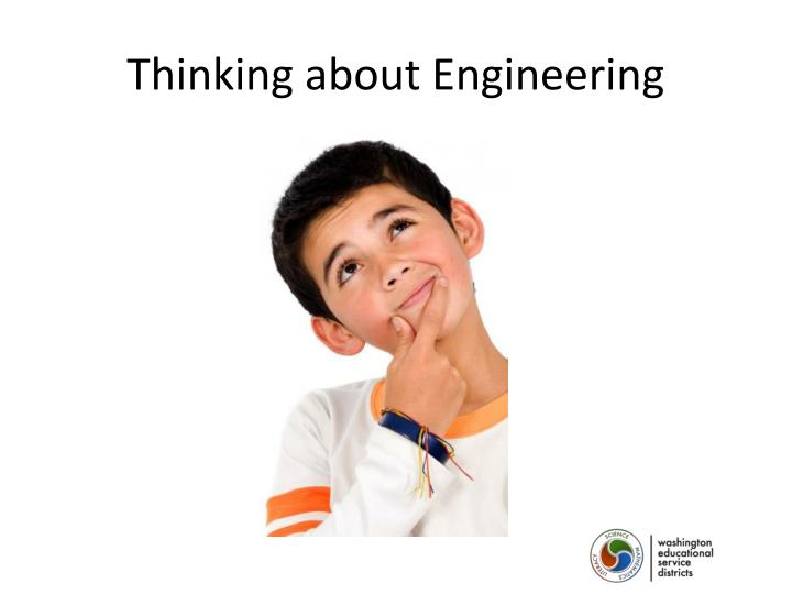 Thinking about Engineering