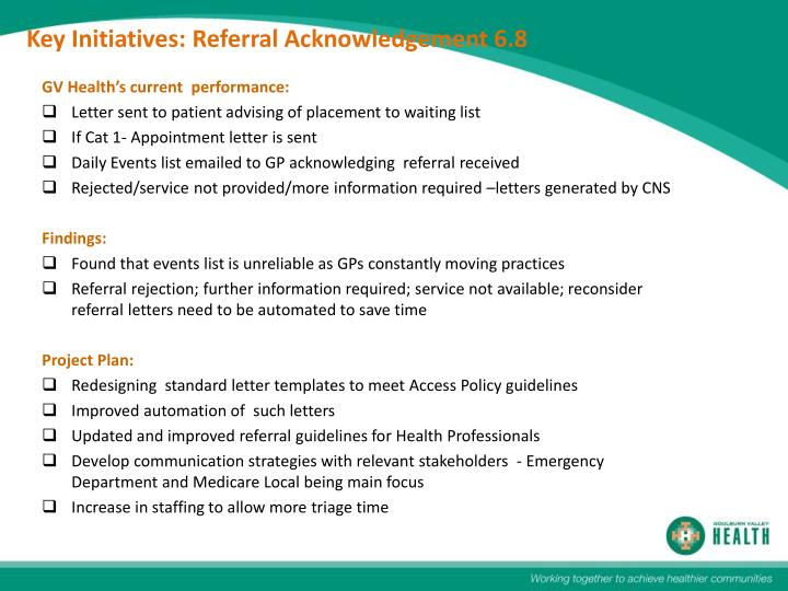 Key Initiatives: Referral Acknowledgement 6.8