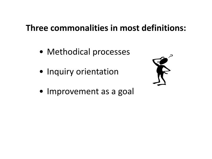 Three commonalities in most definitions: