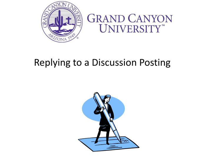 Replying to a Discussion Posting
