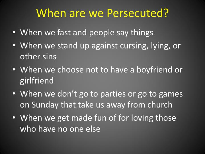 When are we Persecuted?
