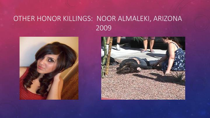 Other honor killings:  Noor