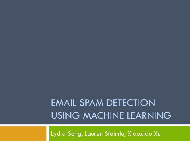 spam detection machine learning