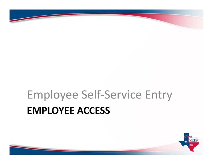 Employee Self‐Service Entry