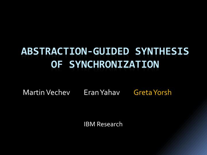 Abstraction guided synthesis of synchronization