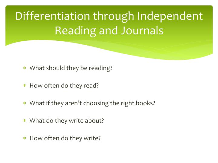 Differentiation through Independent Reading and Journals