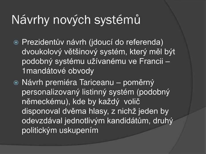 Návrhy nových systémů