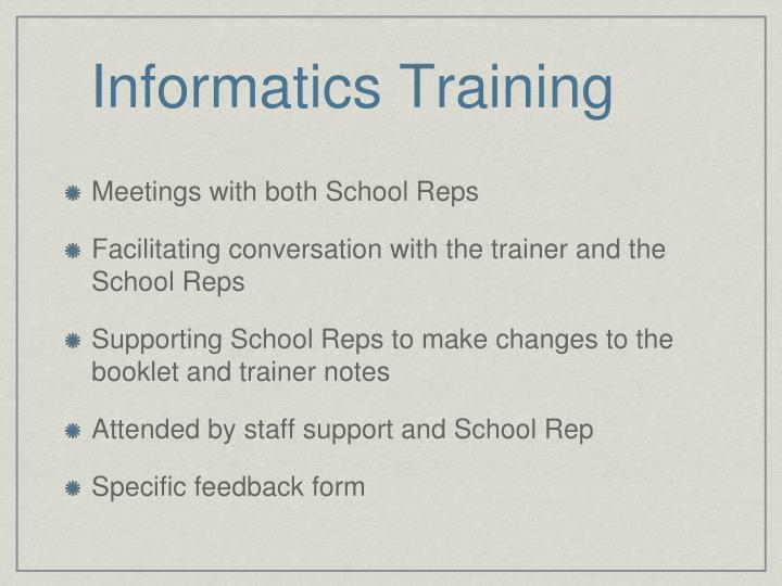 Informatics Training