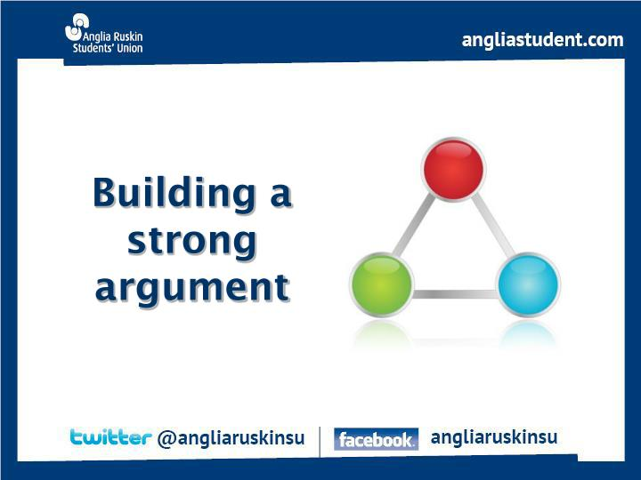 Building a strong argument
