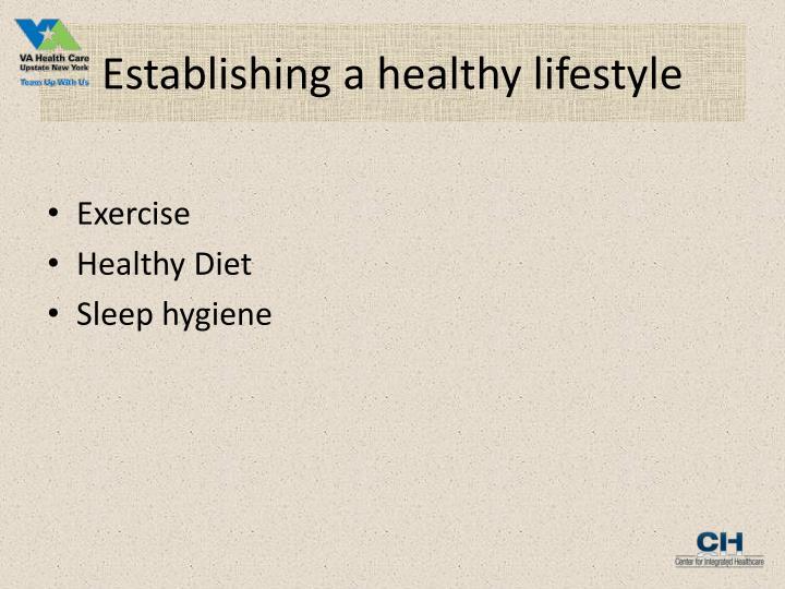 Establishing a healthy lifestyle
