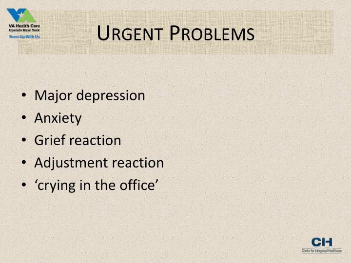 Urgent Problems