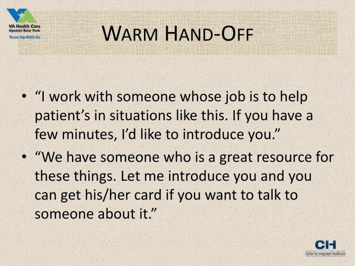 Warm Hand-Off