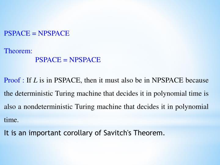 PSPACE =