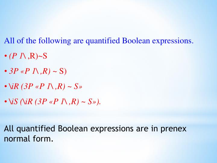 All of the following are quantified Boolean expressions.