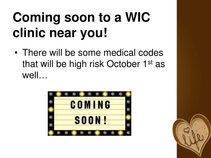 Coming soon to a WIC clinic near you!