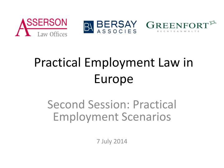 Practical employment law in europe