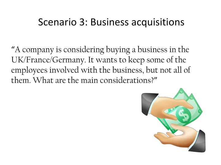 Scenario 3: Business acquisitions