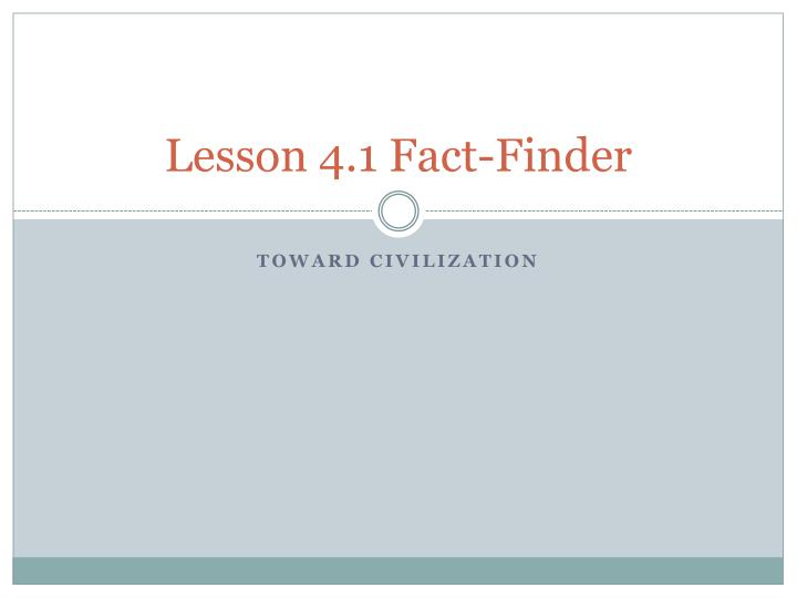 lesson 4 1 fact finder