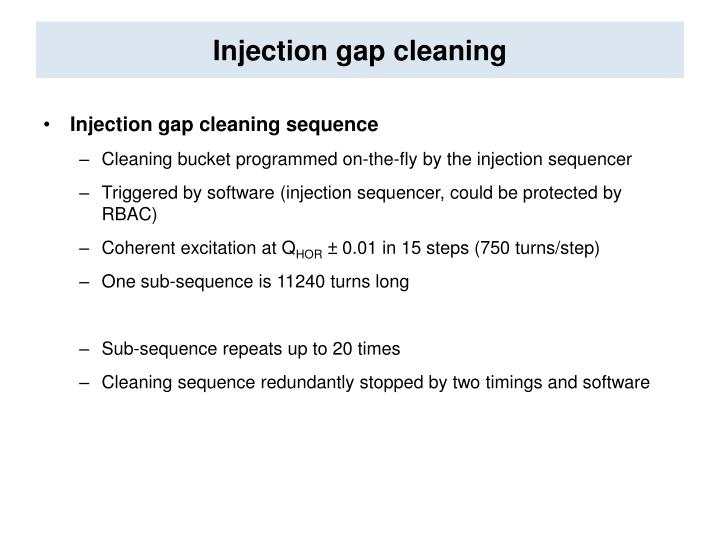 Injection gap cleaning