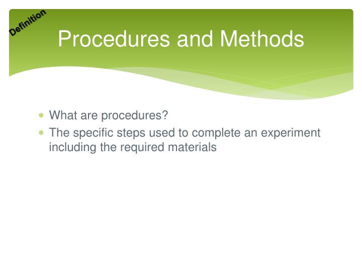 Procedures and Methods