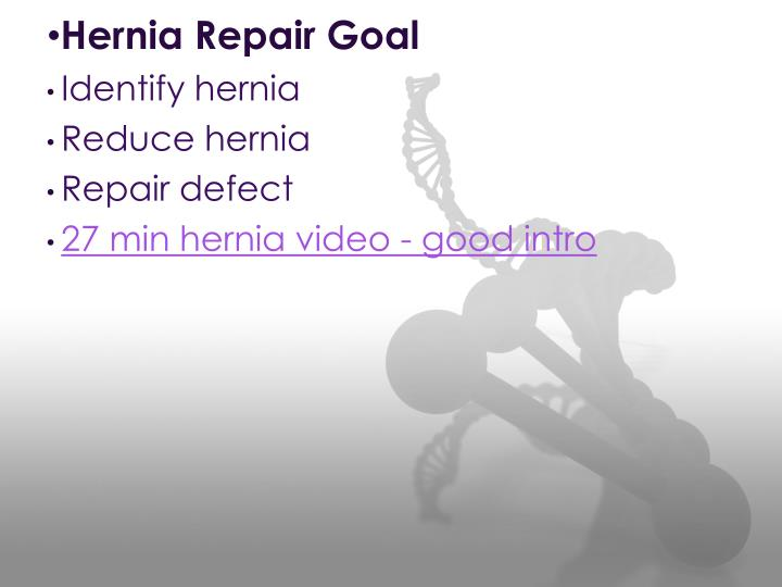 Hernia Repair Goal