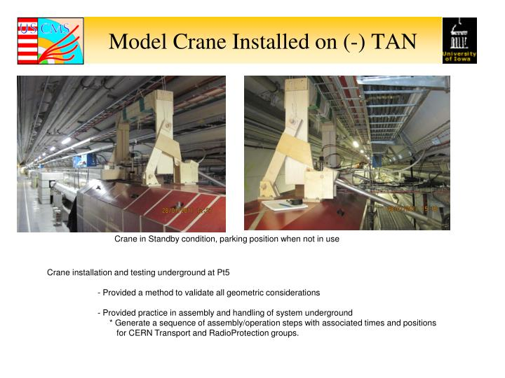 Model crane installed on tan
