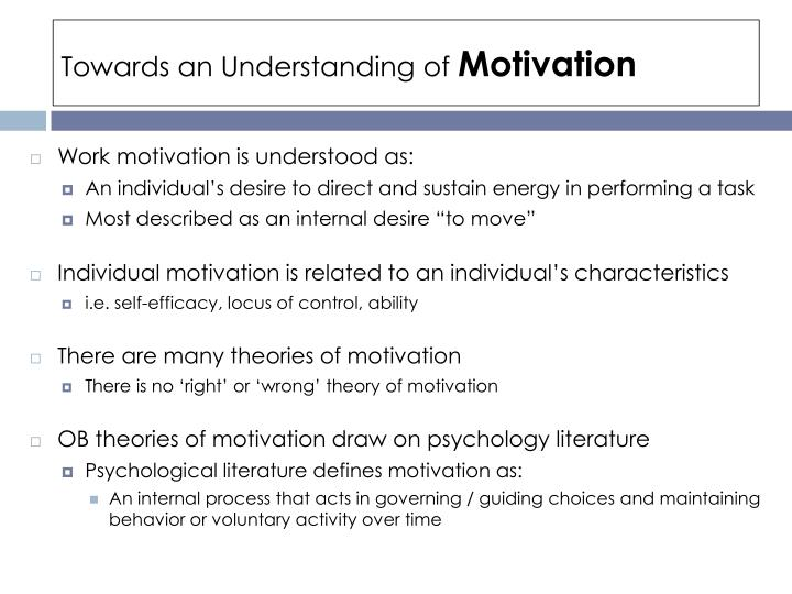 Towards an understanding of motivation