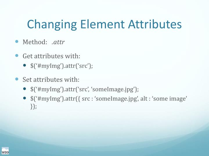 Changing Element Attributes