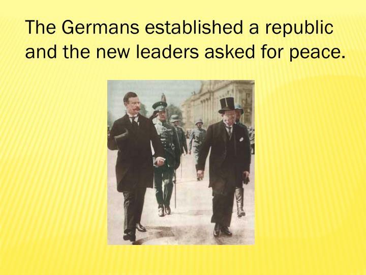 The Germans established a republic