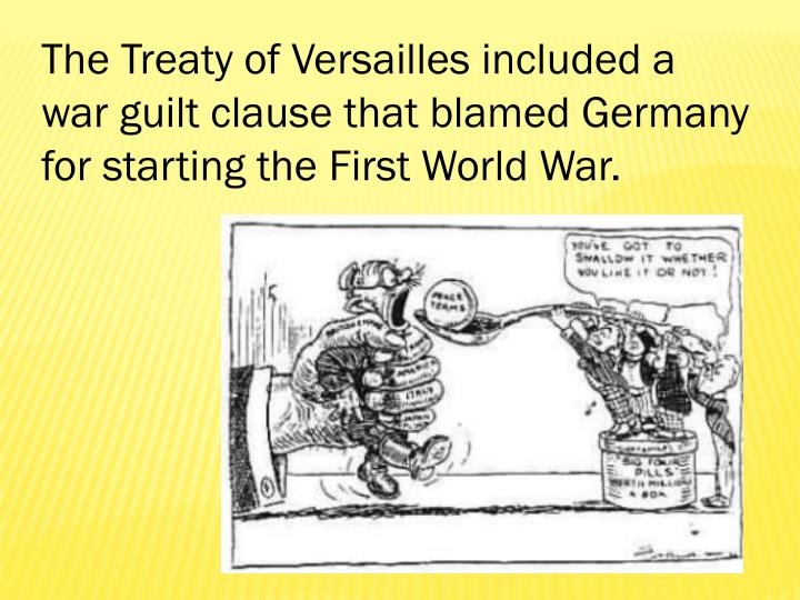 The Treaty of Versailles included a