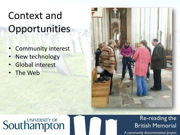 Context and Opportunities