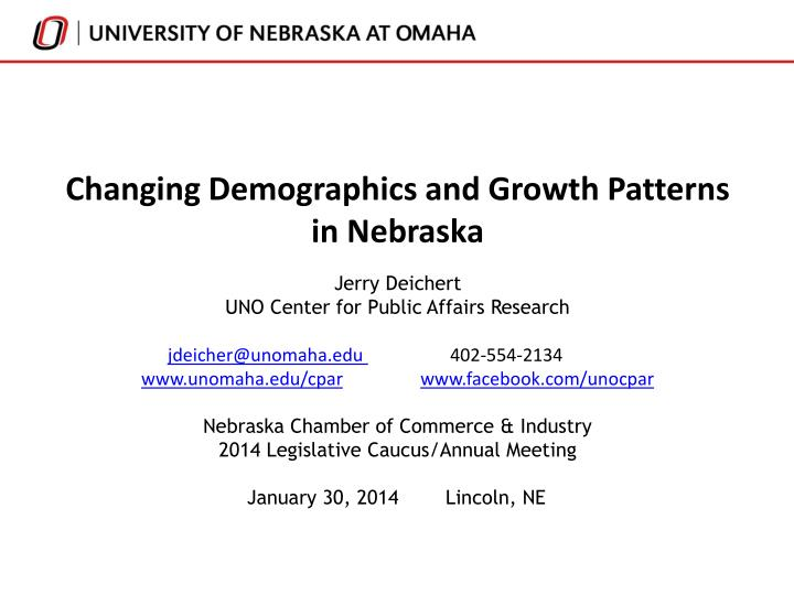 Changing demographics and growth patterns in nebraska