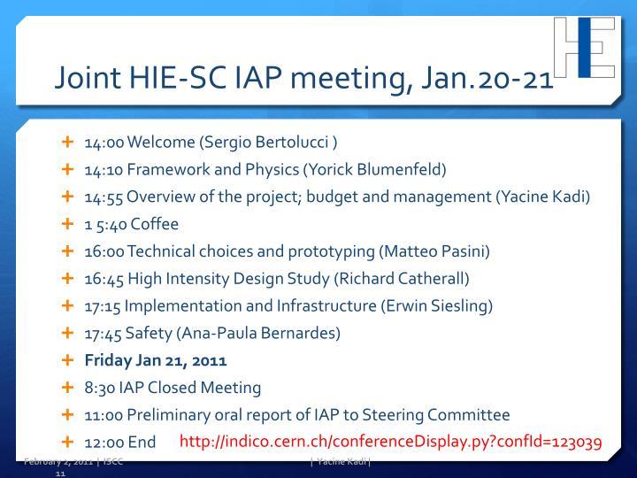 Joint HIE-SC IAP meeting, Jan.20-21