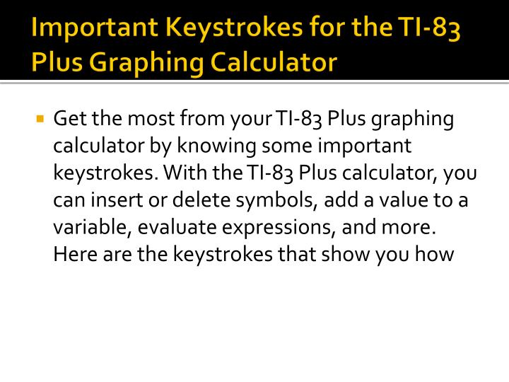 Important keystrokes for the ti 83 plus graphing calculator