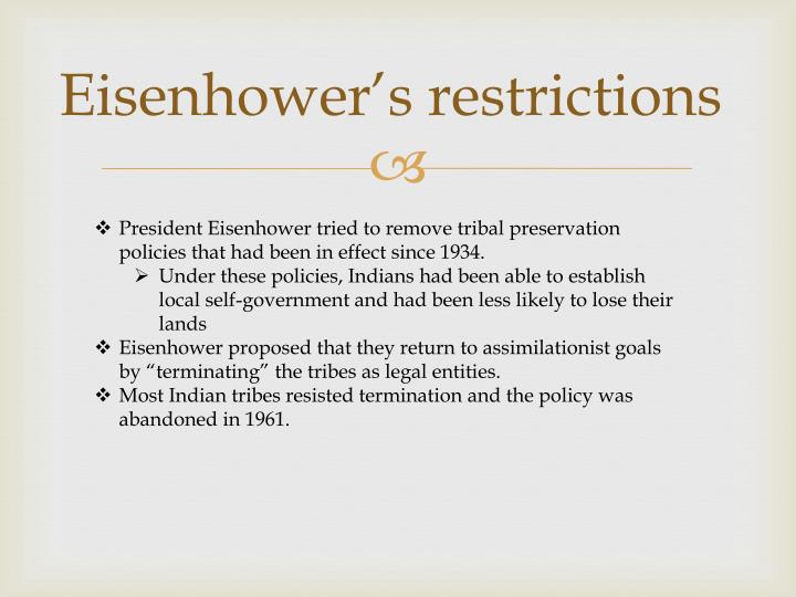 Eisenhower's restrictions