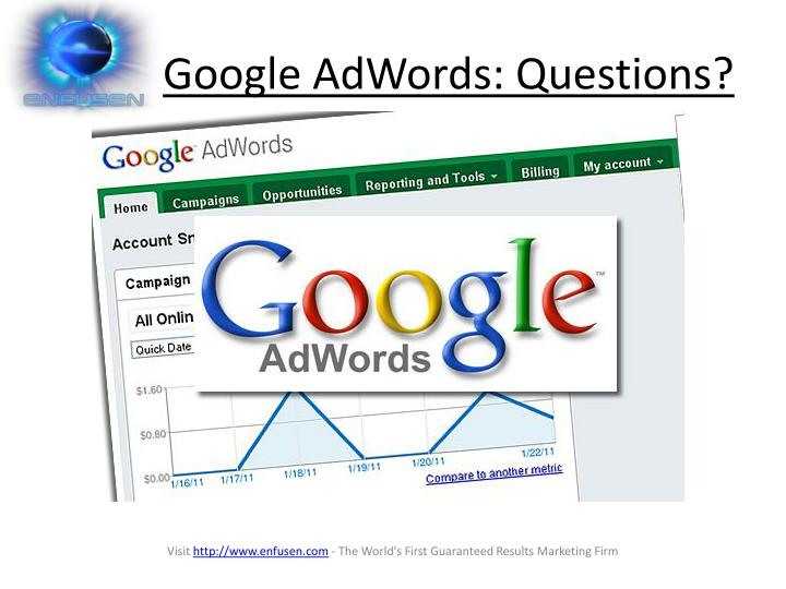 Google AdWords: Questions?