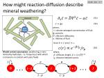 how might reaction diffusion describe mineral weathering