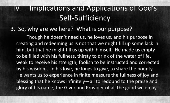 IV.Implications and Applications of God's Self-Sufficiency