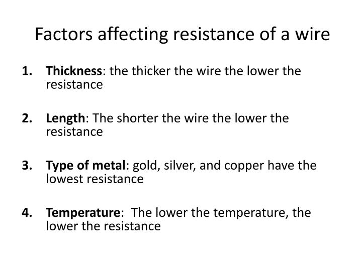 Factors affecting resistance of a wire