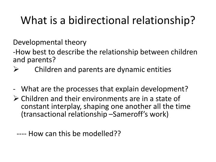 What is a bidirectional relationship?