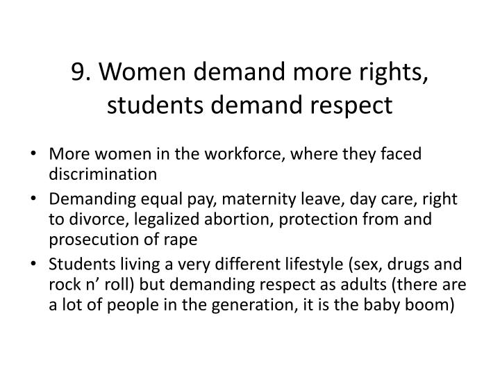9. Women demand more rights, students demand respect