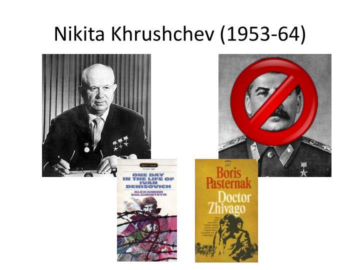 Nikita Khrushchev (1953-64)
