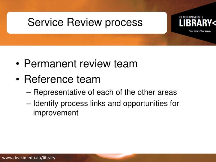 Service Review process