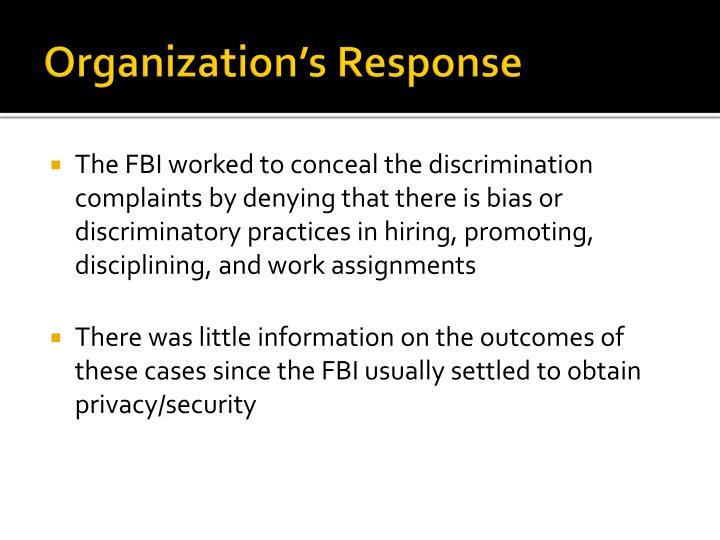 Organization's Response